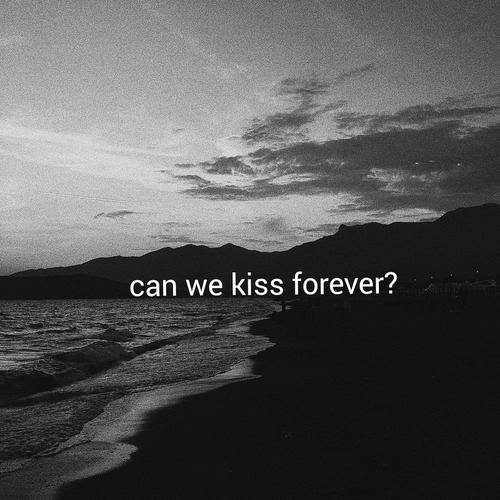 Kina - Can We Kiss Forever